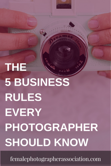 5 business rules for photographers image for pinterest