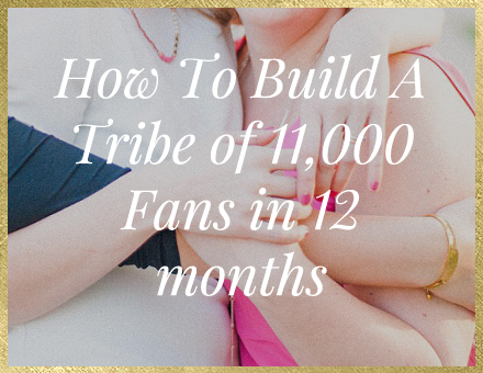 How To Build A Tribe Of 11000 Fans In One Year