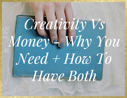 Artistry + Creativity Vs Business + Money- What You Need To Know